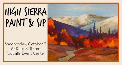 Paint and sip class at the Foothills, High Sierra
